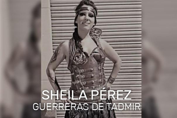 Sheila Pérez - Guerreras de Tadmir